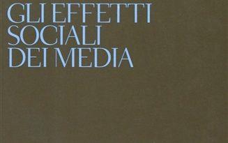 EFFETTI SOCIALI E PRSICOLOGIA DEI MEDIA